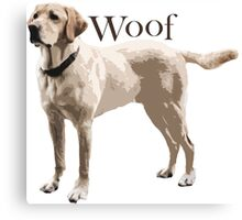 Woof - Retriever Canvas Print