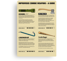 Improvised Zombie Weapons - A Guide Canvas Print
