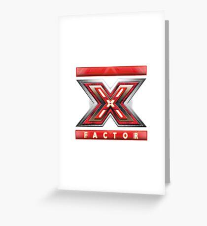 X Factor Greeting Card
