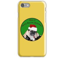 Merry Bacon Christmas Pug iPhone Case/Skin
