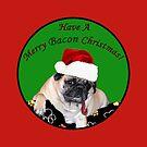 Merry Bacon Christmas Pug by Patricia Barmatz