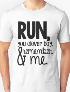 """Run, you clever boy, and remember me."" - Clara Quote T-Shirt"