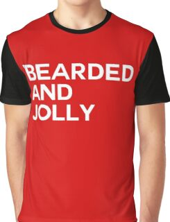 Bearded And Jolly Graphic T-Shirt