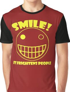 Smile, It Frightens People Graphic T-Shirt
