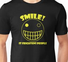 Smile, It Frightens People Unisex T-Shirt