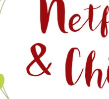 Netflix and Chill for Christmas Sticker