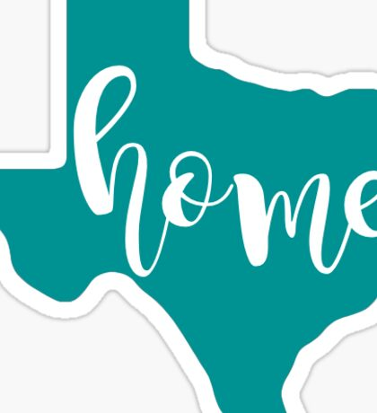 Texas Home - Teal Sticker