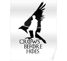 Game of thrones-Crows before hoes Poster