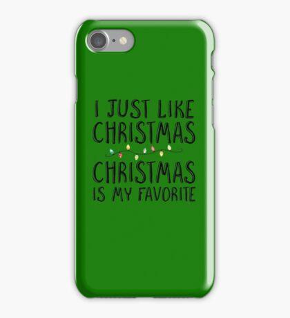 CHRISTMAS IS MY FAVORITE iPhone Case/Skin