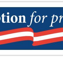 Corruption for President Sticker
