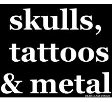 Skulls, Tattoos & Metal Photographic Print