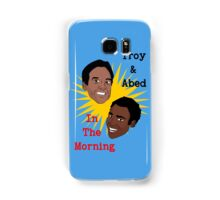Troy & Abed In The Morning! Samsung Galaxy Case/Skin