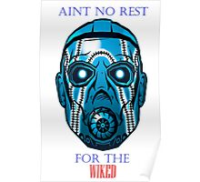 Ain`t No Rest for the Wiked Poster
