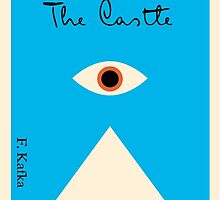 Franz Kafka - The Castle by ClintEastwick