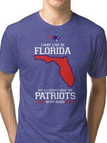 Patriots in my DNA - Florida! T-Shirt Tri-blend T-Shirt