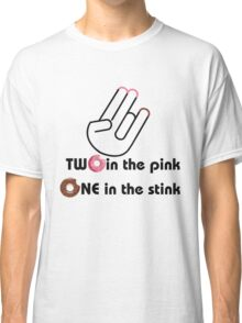 Two in the pink Classic T-Shirt