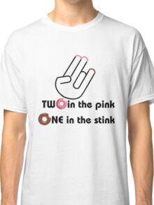 Pink & Stink  Classic T-Shirt