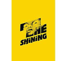 The shining Photographic Print