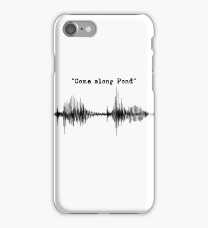 Doctor Who - Come Along Pond iPhone Case/Skin