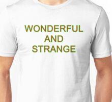 Wonderful and Strange Twin Peaks Unisex T-Shirt