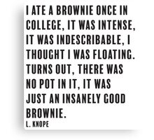 L. Knope Brownie quote Canvas Print