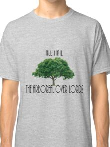 The Arboreal Overlords Classic T-Shirt