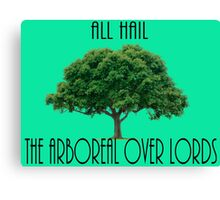 The Arboreal Overlords Canvas Print