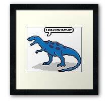 Tired & Hungry Framed Print