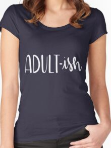 Adult-Ish Funny Hand Lettered Women's Fitted Scoop T-Shirt
