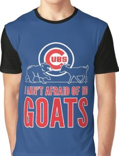 I Ain't Afraid of No Goats Graphic T-Shirt