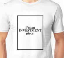 Investment piece  Unisex T-Shirt