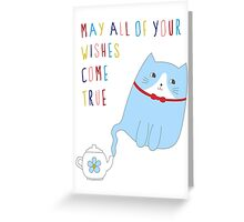 MAY ALL OF YOUR WISHES COME TRUE Greeting Card