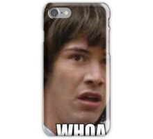 Whoa Keanu MEME iPhone Case/Skin