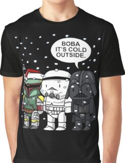 Boba Fett - It's Cold Outside Graphic T-Shirt