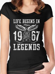 Life Begins In 1967 Birth Legends Women's Fitted Scoop T-Shirt