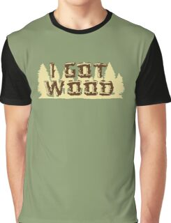 Shaun Ed I Got Wood Graphic T-Shirt