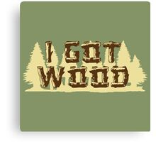 Shaun Ed I Got Wood Canvas Print