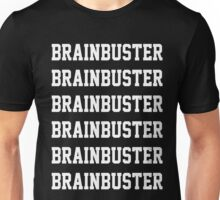 Brainbuster x6 Unisex T-Shirt