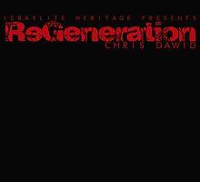 ReGeneration by Chris Dawid 2 by NatanYah Ysrayl