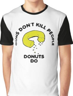 Donuts Kill People Graphic T-Shirt