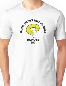 Donuts Kill People Unisex T-Shirt