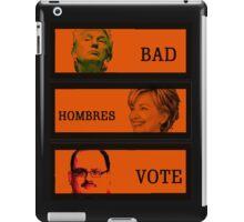 Bad Hombre iPad Case/Skin