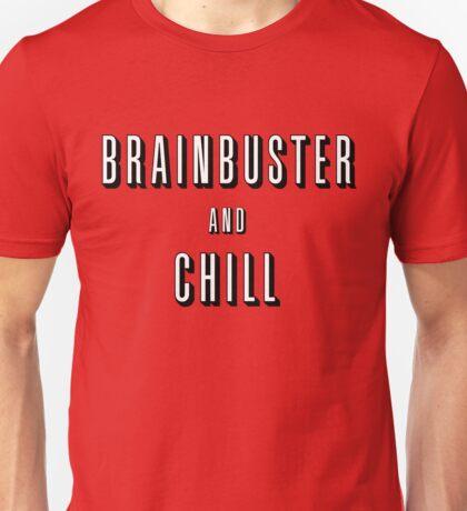 Brainbuster & Chill Unisex T-Shirt