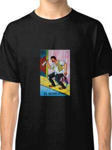 Loteria: El Borracho Classic T-Shirt