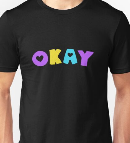 Okay (Iculasexual) Unisex T-Shirt