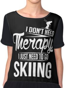 Skiing is my therapy Chiffon Top