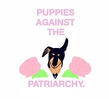 Puppies Against the Patriarchy  by femmedoe