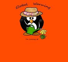 GLOBAL WARMING...I'm loving it! Unisex T-Shirt