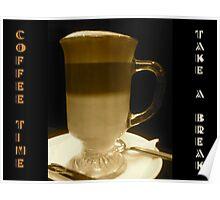 COFFEE BREAK! Poster