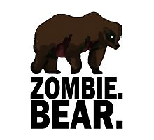 Z Nation: Zombie Bear Photographic Print